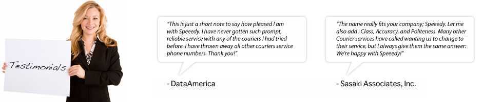 Speeedy Courier testimonials. 100% satisfied clients.